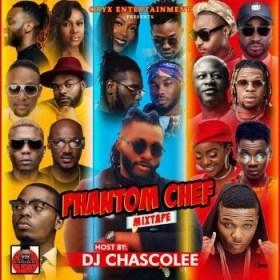 Dj Chascolee - Phantom Chef Mixtape